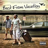 Back from Vacation by Lucky Luciano