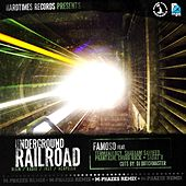 Underground Railroad (Remixes) [feat. Famoso, Termanology, Shabaam Sahdeeq, Phantasm, Chubb Rock & Sadat X] - EP by M-Phazes