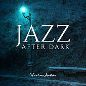 Jazz After Dark by Various Artists