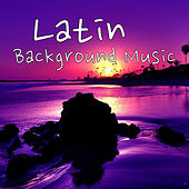 Latin Background Music by Various Artists