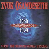 Zvuk Osamdesetih 1980/89, Zabavna I Pop by Various Artists