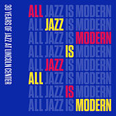 All Jazz Is Modern: 30 Years of Jazz at Lincoln Center, Vol. 1 de Jazz At Lincoln Center Orchestra