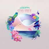 Stay Free de The Sound of Arrows