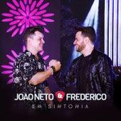 Em Sintonia (Ao Vivo) - Deluxe de João Neto & Frederico