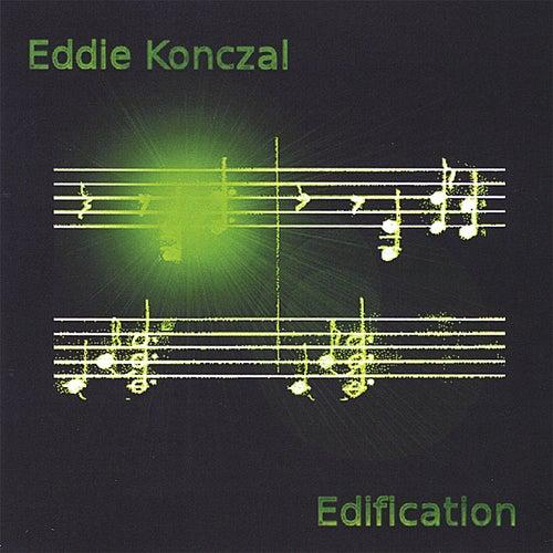 Edification by Eddie Konczal