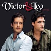 Victor & Leo - Ao Vivo de Victor & Leo