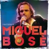 I Successi Di Miguel Bosè de Miguel Bosé