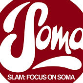 Focus On : Soma Records de Various Artists