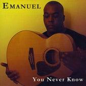 You Never Know de Emanuel