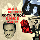 Alan Freed's Rock N' Roll Dance Party by Various Artists