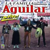 La Familia Aguilar En Vivo (Live At The Plaza De Toro / Mexico City, MX / July 1998) by Various Artists