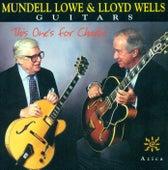 LOWE, Mundell / Wells, Lloyd: This One's for Charlie by Lloyd Wells