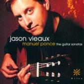 PONCE, M.M.: Sonatina meridional / Sonata Mexicana / Sonata clasica / Guitar Sonata No. 3 / Sonata romantica (Vieaux) de Jason Vieaux