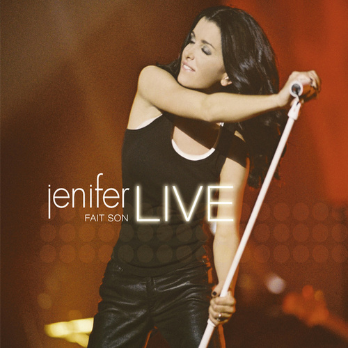 Jenifer fait son live (Live, Zénith de Paris / 2005) by Jenifer