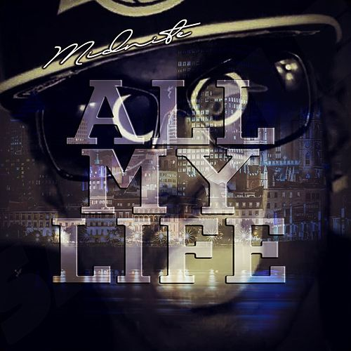 All My Life by Midnite