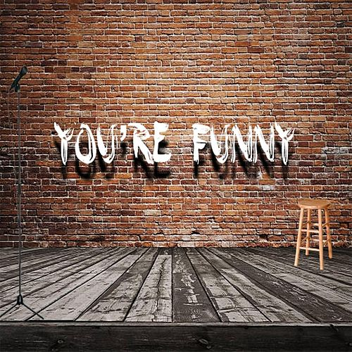 You're Funny by At His Feet Ministries