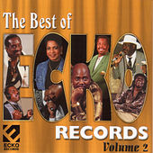 The Best Of Ecko Records Vol. 2 by Various Artists