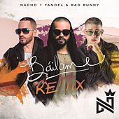 Báilame (Remix) by Nacho & Yandel & Bad Bunny