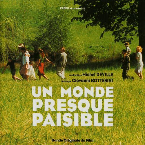 Un mondre presque paisible (Michel Deville's Original Motion Picture Soundtrack) by Giovanni Bottesini