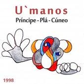 U`manos de Gustavo Pena El Príncipe