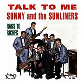 Talk to Me de Sunny & The Sunliners