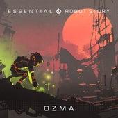 Essential / Robot Story by Ozma