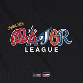 Major League by Saint300
