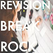 Revision Break Rock by Various Artists