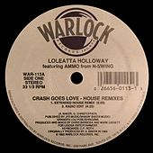 Crash Goes Love (House Remixes) de Loleatta Holloway