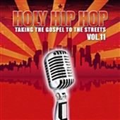 Holy Hip Hop, Vol. 11 by Various Artists