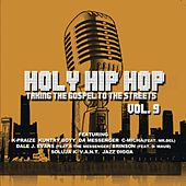 Holy Hip Hop, Vol. 9 by Various Artists