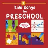 Kids Songs for Preschool by The Kiboomers