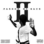 Pardon My Back 2 by SourScoot