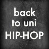 Back To Uni Hip-Hop de Various Artists