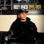 Bright Lights and Long Nights by Huey Mack