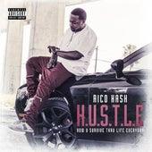H.U.S.T.L.E by Rico Kash
