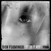Seen It All von Don Flamingo