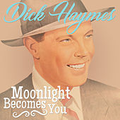 Moonlght Becomes You de Dick Haymes