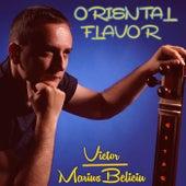 Oriental Flavor (Instrumental) by Victor Marius Beliciu