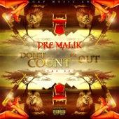 Don't Count Me Out von Malik