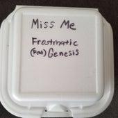 Miss Me von Frostmatic