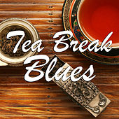 Tea Break Blues von Various Artists