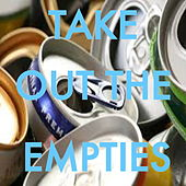 Take Out The Empties von Various Artists