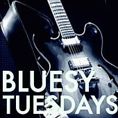 Bluesy Tuesdays by Various Artists