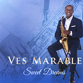 Sweet Dreams de Ves Marable