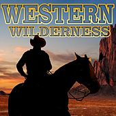 Western Wilderness by Various Artists