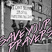Save Your Prayers by Various Artists