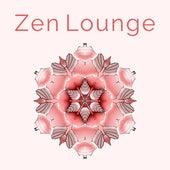 Zen Lounge – Tibetan Spirit, Buddhist Meditation, Healing Chakra, Zen, Reiki, Yoga by Relax - Meditate - Sleep