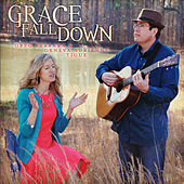 Grace Fall Down by Various Artists