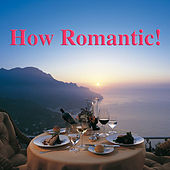 How Romantic! de Various Artists